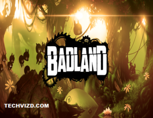 Badland APK Download for Android and IOS Latest Version