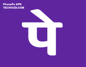 PhonePe APK Download for Android and IOS Latest Version