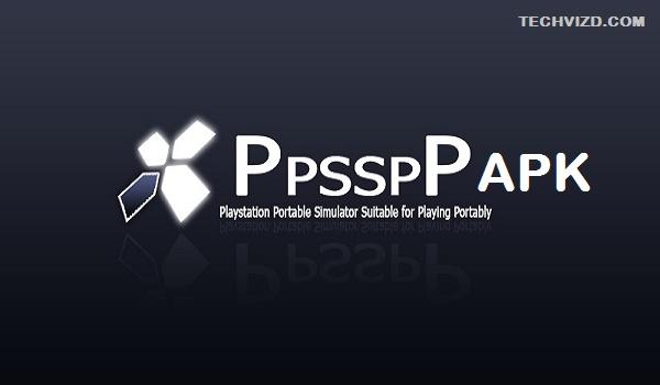 Download PPSSPP-PSP Emulator APK v1.10.3 For Android & IOS