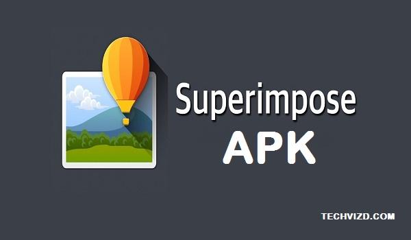 Superimpose APK