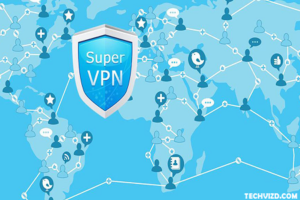 SuperVPN APK Download or Android & IOS Latest Updated