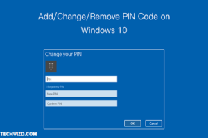 How to Important Windows 10 PIN and Its Functions