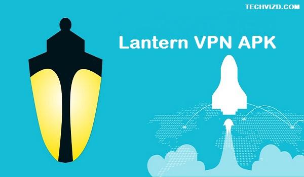 Lantern VPN APK